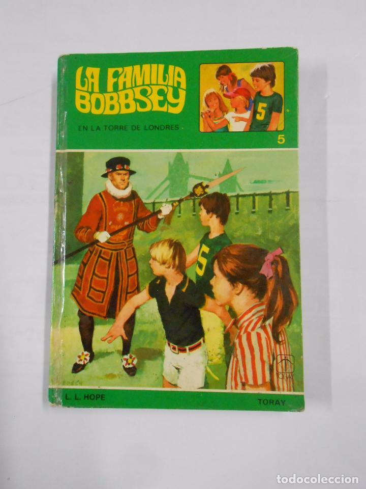 LA FAMILIA BOBBSEY EN LA TORRE DE LONDRES. Nº 5. LAURA LEE HOPE. EDICIONES TORAY TDK26 (Libros de Segunda Mano - Literatura Infantil y Juvenil - Otros)