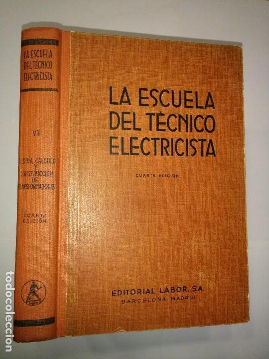 TEORÍA CÁLCULO Y CONSTRUCCIÓN DE TRANSFORMADORES 1960 JUAN CORRALES MARTÍN 4ª ED. LABOR (Libros de Segunda Mano - Ciencias, Manuales y Oficios - Otros)