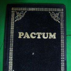 Libros de segunda mano: PACTUM - EDITORIAL HUMANITAS. Lote 82814420