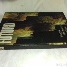 Libros de segunda mano: FUTURO-IMAGEN DEL MUNDO DE MAÑANA-CIRCULO DE LECTORES-ULRICH SCHIPPKE. Lote 82977052