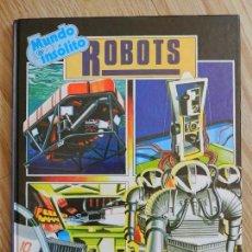 Libros de segunda mano: MUNDO INSOLITO ROBOTS MARK LAMBERT ESPASA CALPE AÑO 1983 ESTILO PLESA MUY ILUSTRADO ROBOT. Lote 83012360