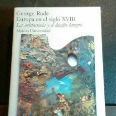 Libros de segunda mano: EUROPA EN EL SIGLO XVIII.- GEORGE RUDE.. Lote 83030119