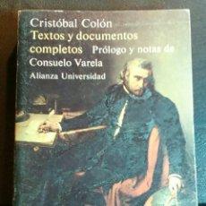 Libros de segunda mano: CRISTÓBAL COLÓN. TEXTOS Y DOCUMENTOS COMPLETOS.- PRÓLOGO Y NOTAS CONSUELO VARELA.. Lote 83030899