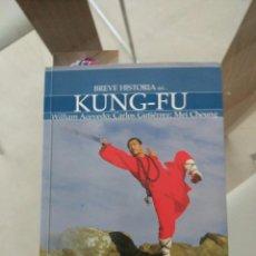 Libros de segunda mano: BREVE HISTORIA DEL KUNG FU KUNG-FU. Lote 88885854