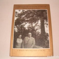 Libros de segunda mano: CARLOS RODRÍGUEZ DACAL. O IRMANCIÑO DE OTERO PEDRAYO. PINSAPO MEMORABLE DE GALICIA. RM79872. . Lote 83152288