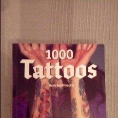 Libros de segunda mano: 1000 TATTOS. HENK SCHIFFAMCHER. TASCHEN. . Lote 83285532