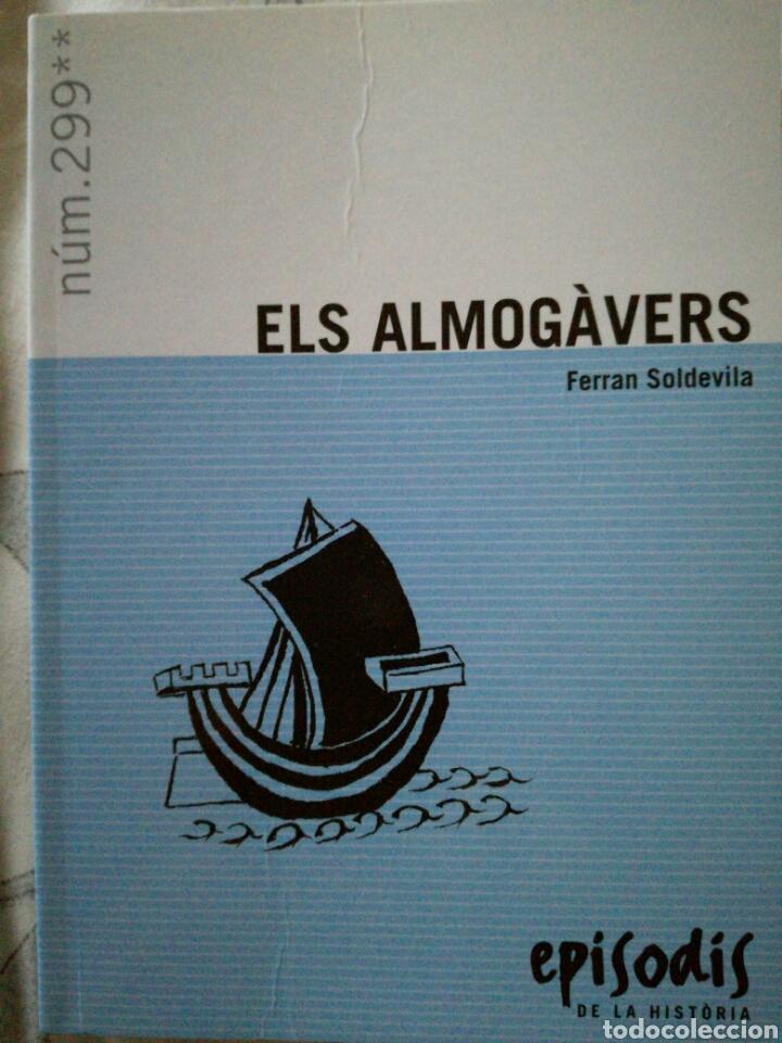 ELS ALMOGAVERS. FERRAN SOLDEVILA. (Libros de Segunda Mano - Historia - Otros)
