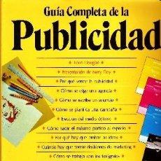 Libros de segunda mano: GUIA COMPLETA DE LA PUBLICIDAD. DOUGLAS, TORIN. PR-062. Lote 83321896