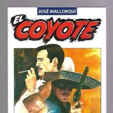 Libros de segunda mano: EL COYOTE. JOSE MALLORQUI. Nº 1. LA VUELTA DEL COYOTE. PLANETA DEAGOSTINI. Lote 83350608