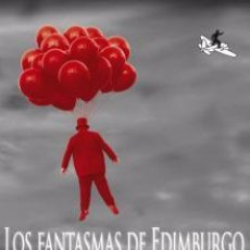 Libros de segunda mano: LOS FANTASMAS DE EDIMBURGO -REFMENOEN. Lote 83423540