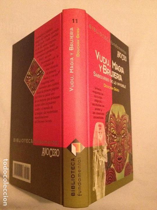 Libros de segunda mano: VUDÚ, MAGIA Y BRUJERÍA. DOUCHAN GERSI BIBLIOTECA FUNDAMENTAL AÑO CERO 11 - Foto 3 - 83445816