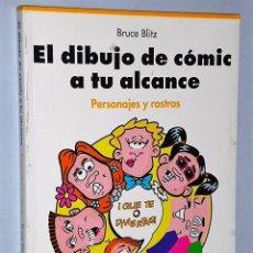 Libros de segunda mano: EL DIBUJO DE COMIC A TU ALCANCE. PERSONAJES Y ROSTROS. Lote 83449704