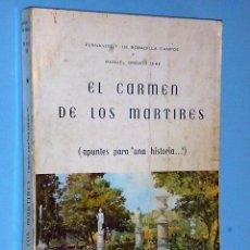 Libros de segunda mano: EL CARMEN DE LOS MÁRTIRES (APUNTES PARA UNA HISTORIA …). Lote 83467092