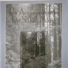 Libros de segunda mano: UN ACOMPAÑANTE DE SAHAJ MARG EL SENDERO NATURAL CLARK POWELL 1 EDICION 1998. Lote 83503456