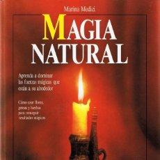 Libros de segunda mano: MAGIA NATURAL MARINA MEDICI. Lote 83516112