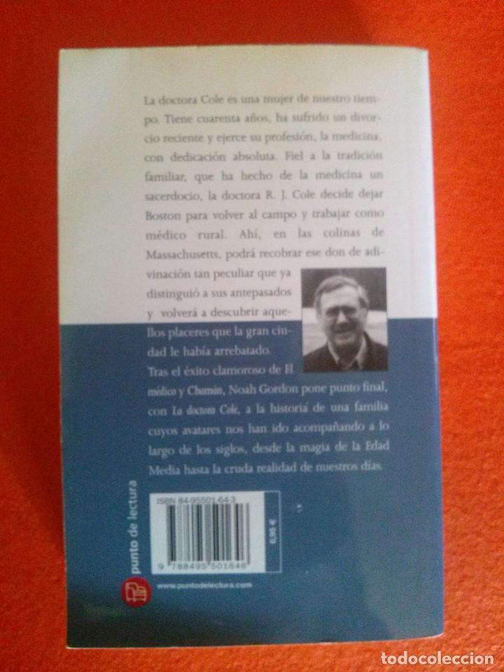 Libros de segunda mano: La Doctora Cole - Noah Gordon - Foto 2 - 83616144