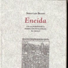 Libros de segunda mano: S. BRAND : ENEIDA - LOS 136 GRABADOS DE LA PRIMERA EDICIÓN ILUSTRADA DE VIRGILIO (CÁTEDRA, 2007). Lote 83698072