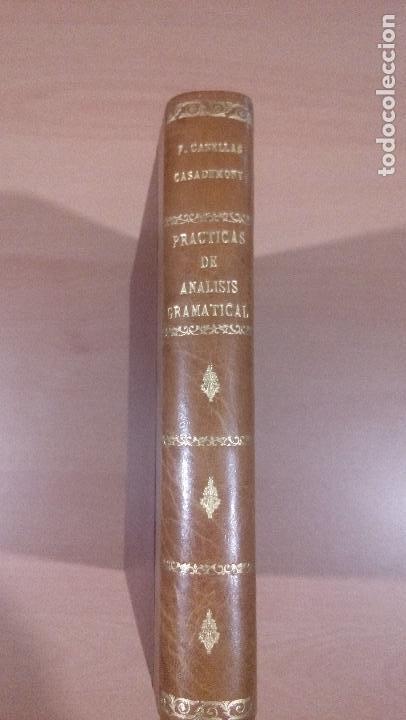 PRACTICAS DE ANALISIS GRAMATICAL - CASELLAS CASADEMONT 1957 GERONA - VER FOTOS (Libros de Segunda Mano (posteriores a 1936) - Literatura - Otros)
