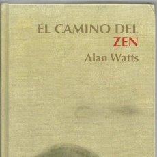Libros de segunda mano: ALAN WATTS. EL CAMINO DEL ZEN. RBA. Lote 83792404