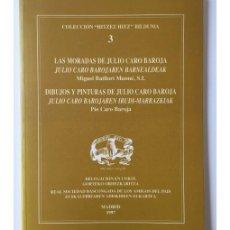 Libros de segunda mano: LAS MORADAS DE JULIO CARO BAROJA. DIBUJOS Y PINTURAS DE JULIO CARO BAROJA. Lote 83794330