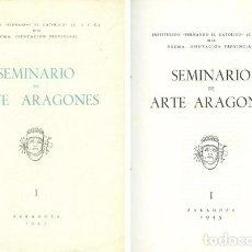 Libros de segunda mano: VV.AA. SEMINARIO DE ARTE ARAGONÉS. NÚMERO I. [JOSÉ GALIAY: RETRATOS DE LOS REYES CATÓLICOS..]. 1945.. Lote 83795648