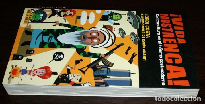 Libros de segunda mano: ¡ VIDA MOSTRENCA ! - CONTRACULTURA EN EL INFIERNO POSTMODERNO - JORDI COSTA - ED. LA TEMPESTAD - Foto 2 - 83803940