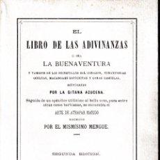 Libros de segunda mano: EL LIBRO DE LAS ADIVINANZAS, O SEA, LA BUENAVENTURA (GITANA AZUCENA ED. 1989) SIN USAR, NUMERADO. Lote 83839308