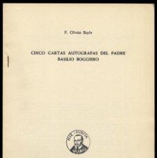 Livros em segunda mão: OLIVÁN BAILE, FRANCISCO. CINCO CARTAS AUTÓGRAFAS DEL PADRE BASILIO BOGGIERO. 1966.. Lote 83897344
