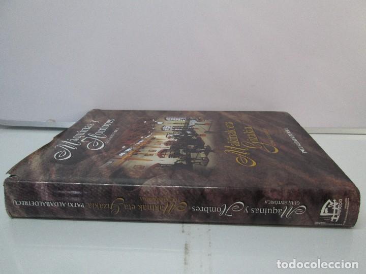 Libros de segunda mano: MAQUINAS Y HOMBRES. GUIA HISTORICA. MAKINAK ETA GIZAKIA. PATXI ALDABALDETRECU. 2000. VER FOTOS - Foto 2 - 83909732
