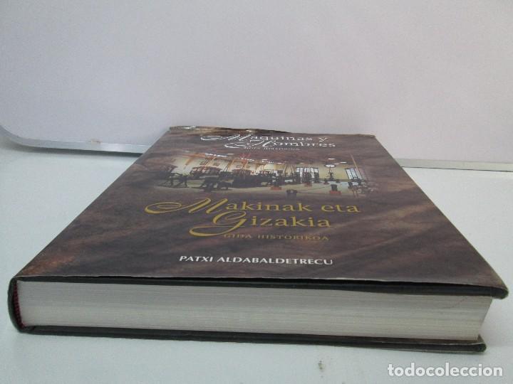Libros de segunda mano: MAQUINAS Y HOMBRES. GUIA HISTORICA. MAKINAK ETA GIZAKIA. PATXI ALDABALDETRECU. 2000. VER FOTOS - Foto 3 - 83909732