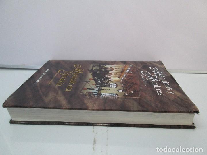 Libros de segunda mano: MAQUINAS Y HOMBRES. GUIA HISTORICA. MAKINAK ETA GIZAKIA. PATXI ALDABALDETRECU. 2000. VER FOTOS - Foto 4 - 83909732