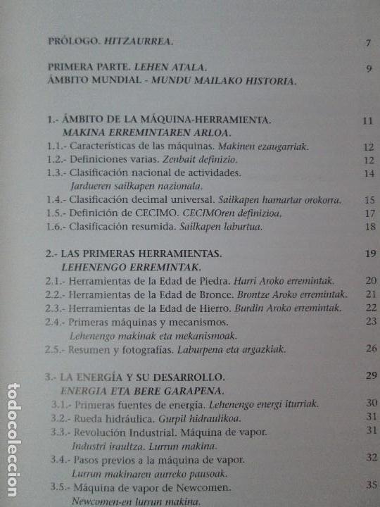 Libros de segunda mano: MAQUINAS Y HOMBRES. GUIA HISTORICA. MAKINAK ETA GIZAKIA. PATXI ALDABALDETRECU. 2000. VER FOTOS - Foto 9 - 83909732