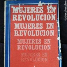 Libros de segunda mano: MUJERES EN REVOLUCIÓN. EDICIONES DE CIENCIAS SOCIALES. LA HABANA. CUBA. Lote 83964342