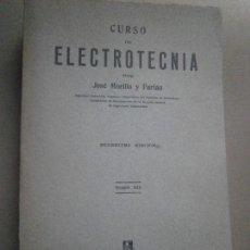 Libros de segunda mano: 1 LIBRO AÑO 1973 - CURSO DE ELECTROTECNIA III ( JOSE MORILLO Y FARFAN - EDITORIAL DOSSAT ). Lote 84121316
