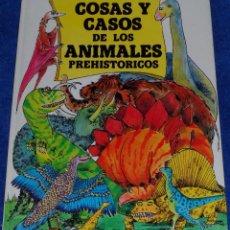 Libros de segunda mano: COSAS Y CASOS DE LOS ANIMALES PREHISTORICOS - BOBBIE CRAIG - JAIMES LIBROS. Lote 211571417