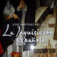 Libros de segunda mano: LA INQUISICIÓN ESPAÑOLA, JOSÉ MARTÍNEZ MILLÁN, ED. ALIANZA. Lote 84201796