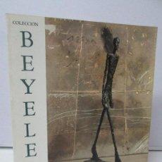 Libros de segunda mano: COLECCION BEYELER. CENTRO DE ARTE REINA SOFIA. MINISTERIO DE CULTURA 1989. VER FOTOGRAFIAS. Lote 84275716
