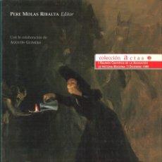 Libros de segunda mano: LA ESPAÑA DE CARLOS IV. PERE MOLAS RIBALTA (EDITOR). Lote 84300480
