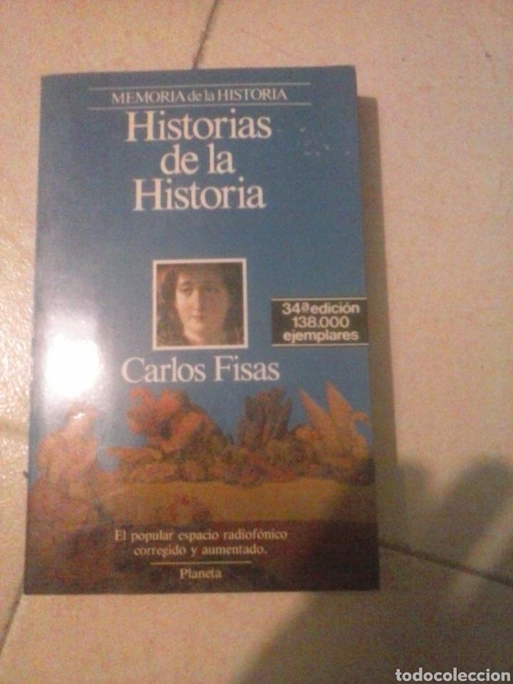 HISTORIAS DE LA HISTORIA. CARLOS FISAS (Libros de Segunda Mano - Historia - Otros)