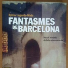 FANTASMES DE BARCELONA RECULL HISTORIC DE FETS SOBRENATURALS -RefEsCDsEnAlArHaMi