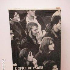 Libros de segunda mano: L'OFICI DE PARES - FEM LOS CREIXER - L'OPOSICIO DELS FILS (EN CATALAN) ESTUCHE CON 3 TOMOS. Lote 84653004