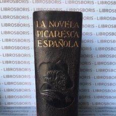 Libros de segunda mano: LA NOVELA PICARESCA ESPAÑOLA - AGUILAR - OBRAS ETERNAS.. Lote 84658752