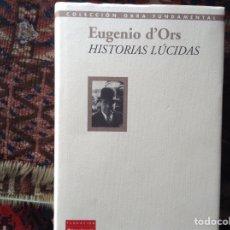 Libros de segunda mano: HISTORIAS LÚCIDAS. EUGENIO D'ORS. Lote 84681110