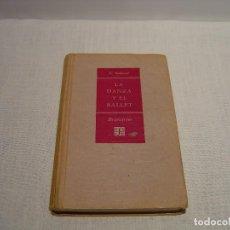 Libros de segunda mano: LA DANZA Y EL BALLET - A. SALAZAR -BREVIARIOS DEL FONDO DE CULTURA ECONÓMICA 1955. Lote 84749524