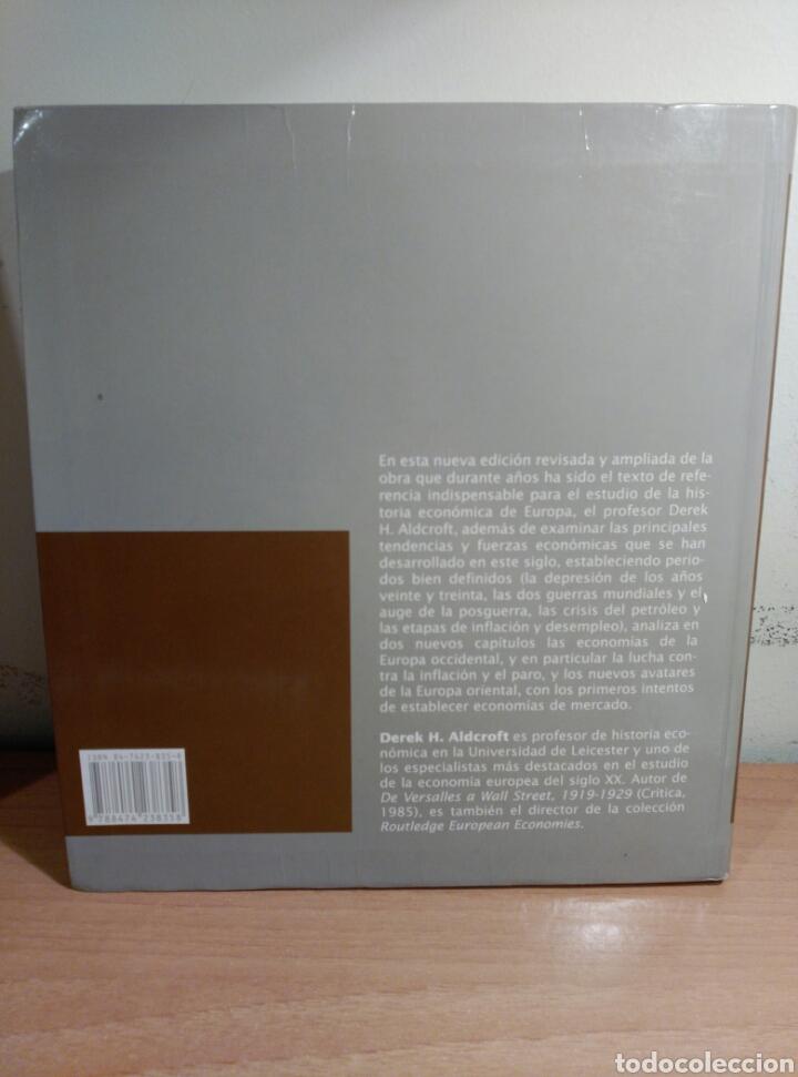 Libros de segunda mano: HISTORIA DE LA ECONOMIA EUROPEA (1914-1990) - DEREK H. ALDCROFT - CRÍTICA - Foto 3 - 84759716