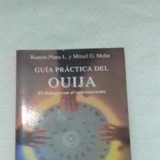 Libros de segunda mano: RAMON PLANA / MITXEL G.MOHN, GUIA PRACTICA OUIJA. Lote 84771736