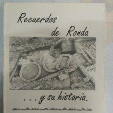 Libros de segunda mano: RECUERDOS DE RONDA... Y SU HISTORIA. LA CIUDAD ROMANA DE ACINIPO. Lote 84780596