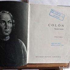 Livres d'occasion: COLÓN. BIOGRAFÍA ILUSTRADA. CAMPOS, JORGE. ED. DESTINO. BARCELONA 1966. Lote 84799012