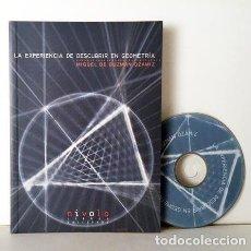 Libros de segunda mano: LA EXPERIENCIA DE DESCUBRIR EN GEOMETRÍA (CON UN CD: APLICACIÓN DE LAS NUEVAS TECNOLOGÍAS A TEOREMAS. Lote 84828512