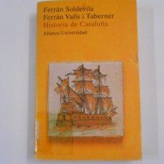 Libros de segunda mano: HISTORIA DE CATALUÑA. - SOLDEVILA, FERRÁN. VALLS I TABERNER, FERRÁN. TDK171. Lote 84837240